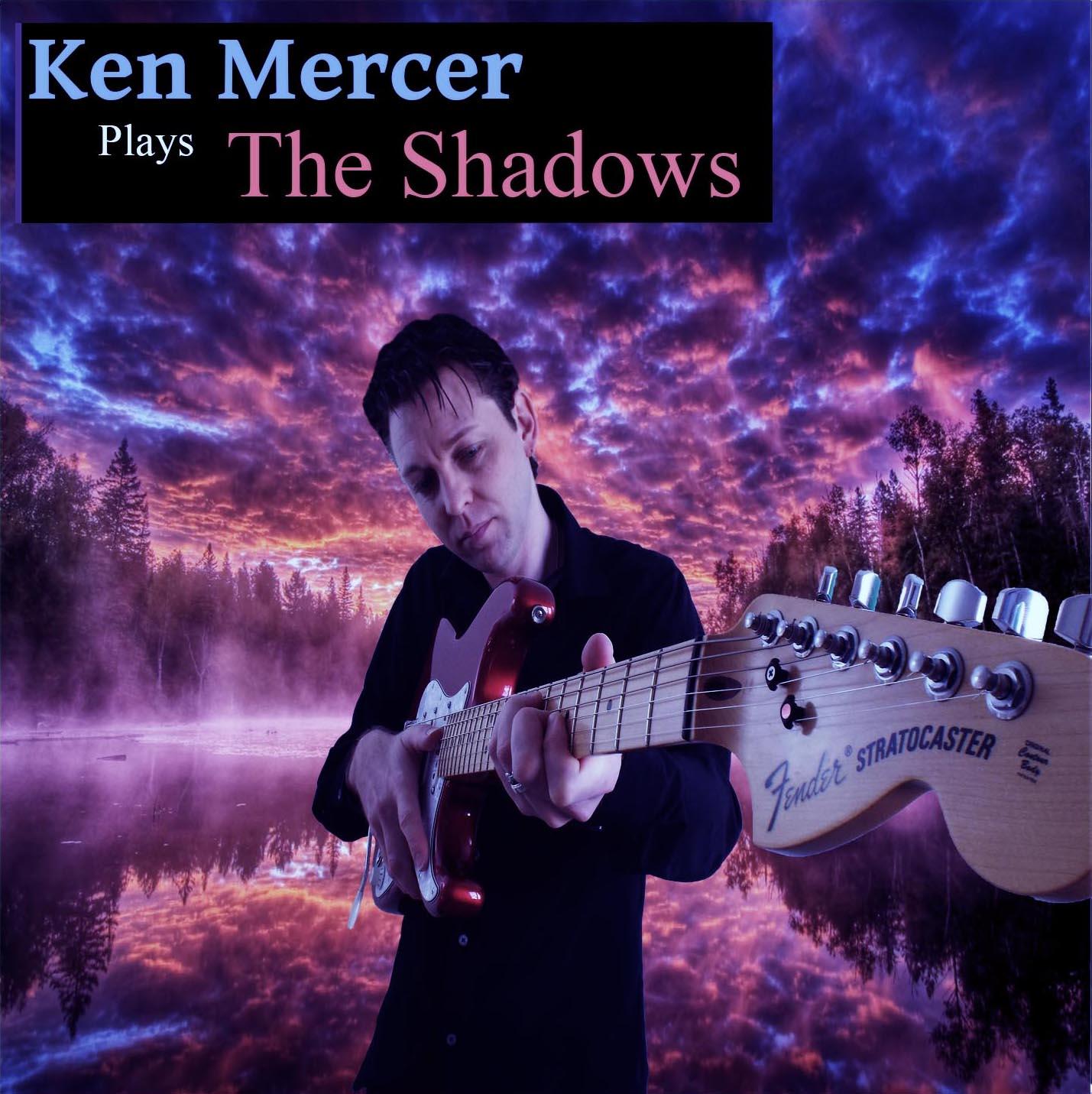 Ken Mercer Plays The Shadows
